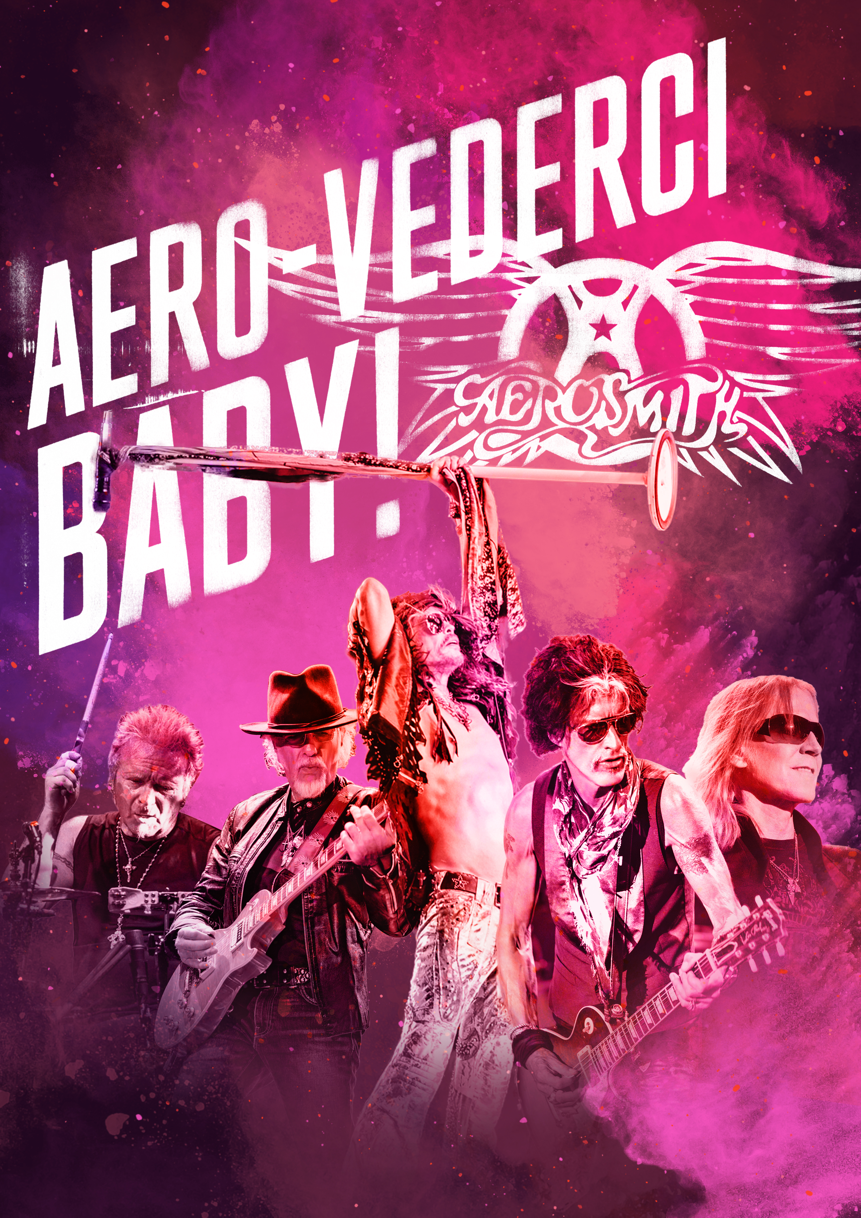 AERO-VEDERCI BABY! GET YOUR TICKETS NOW BEFORE THEY'RE GONE!